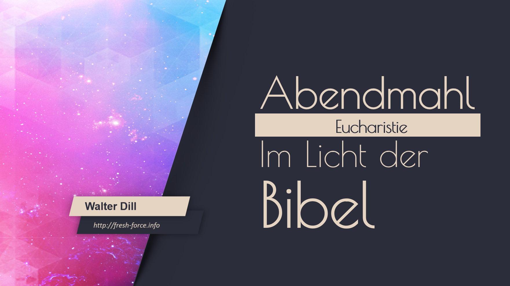 03. Abendmahl im Licht der Bibel